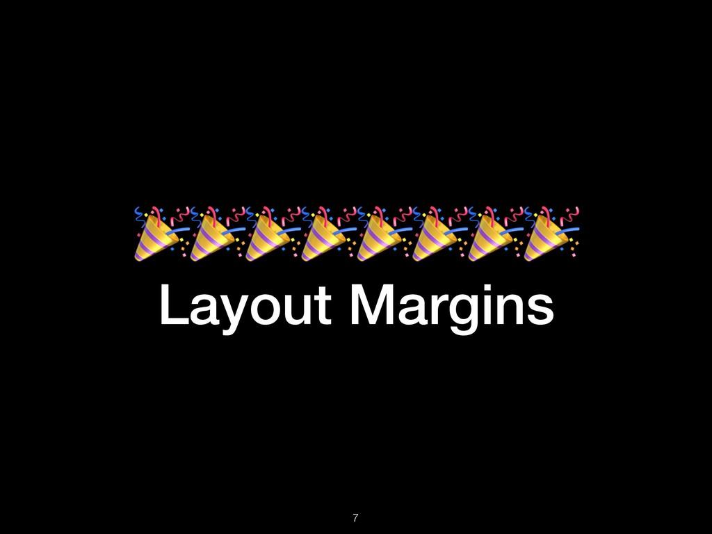 Layout Margins !7
