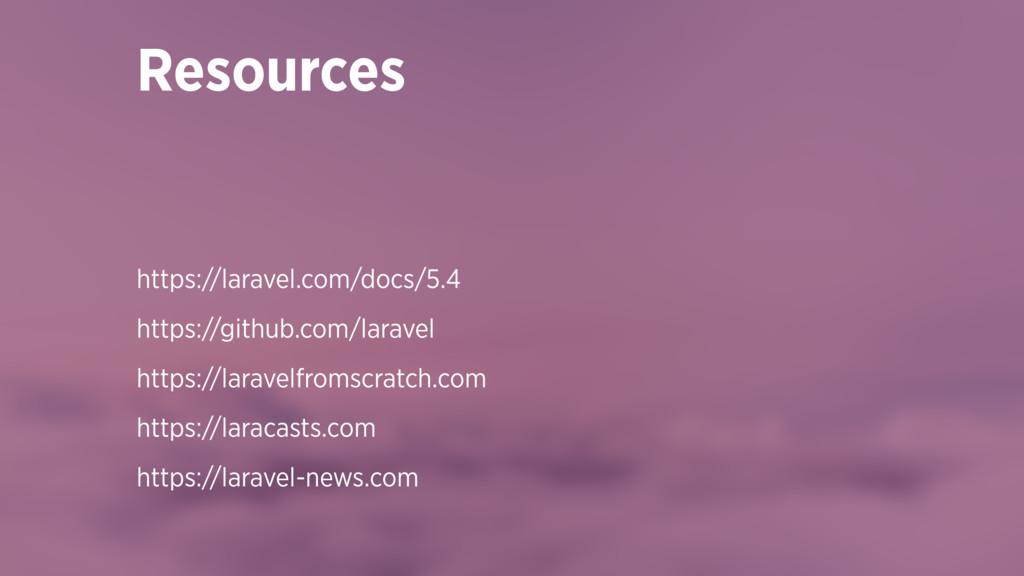 https://laravel.com/docs/5.4 https://github.com...