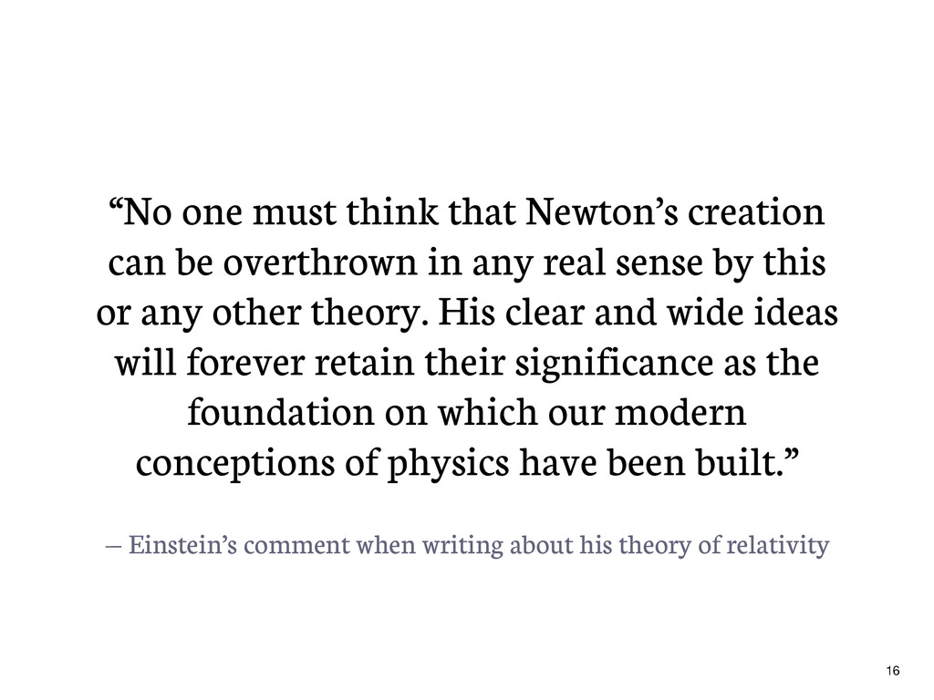 — Einstein's comment when writing about his the...