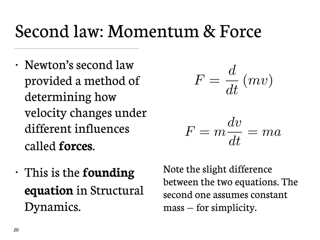 Second law: Momentum & Force • Newton's second ...