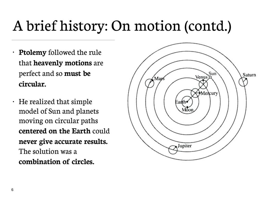 A brief history: On motion (contd.) • Ptolemy f...