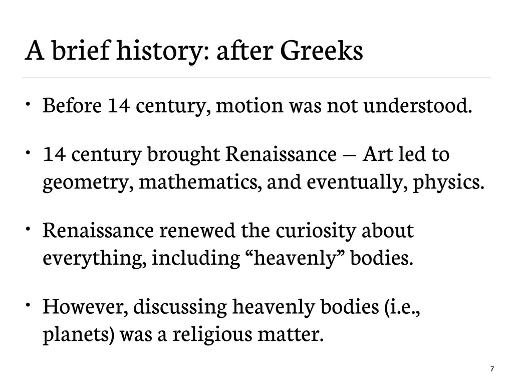 A brief history: after Greeks • Before 14 centu...