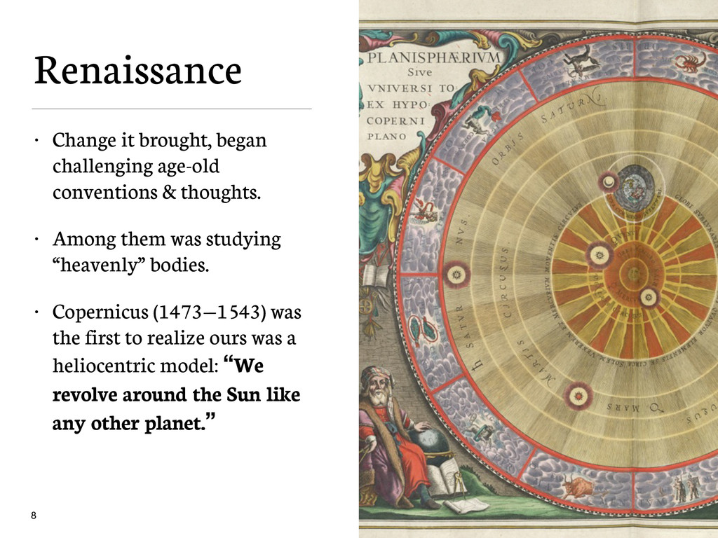 Renaissance • Change it brought, began challeng...