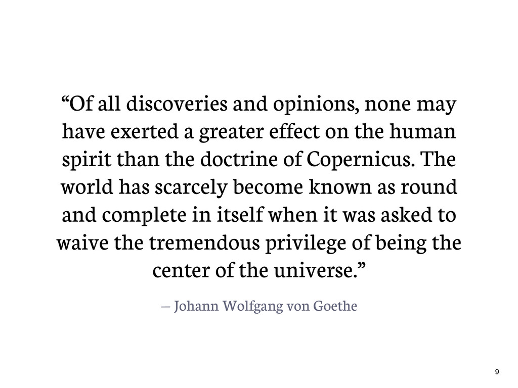 "— Johann Wolfgang von Goethe ""Of all discoverie..."