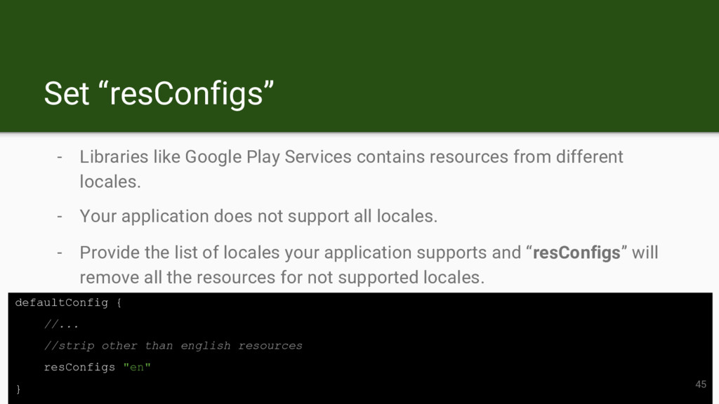 """Set """"resConfigs"""" - Libraries like Google Play S..."""