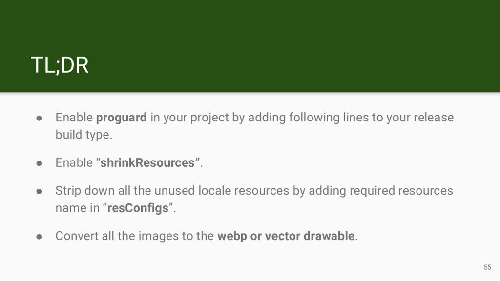 TL;DR ● Enable proguard in your project by addi...