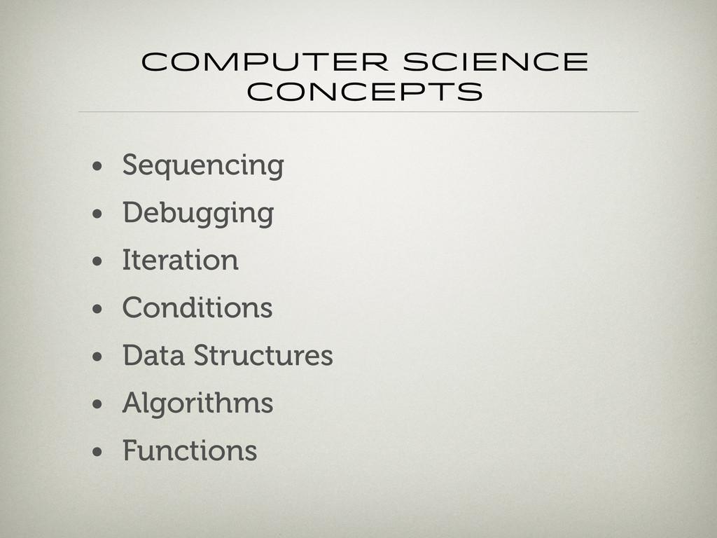Computer science concepts • Sequencing • Debugg...
