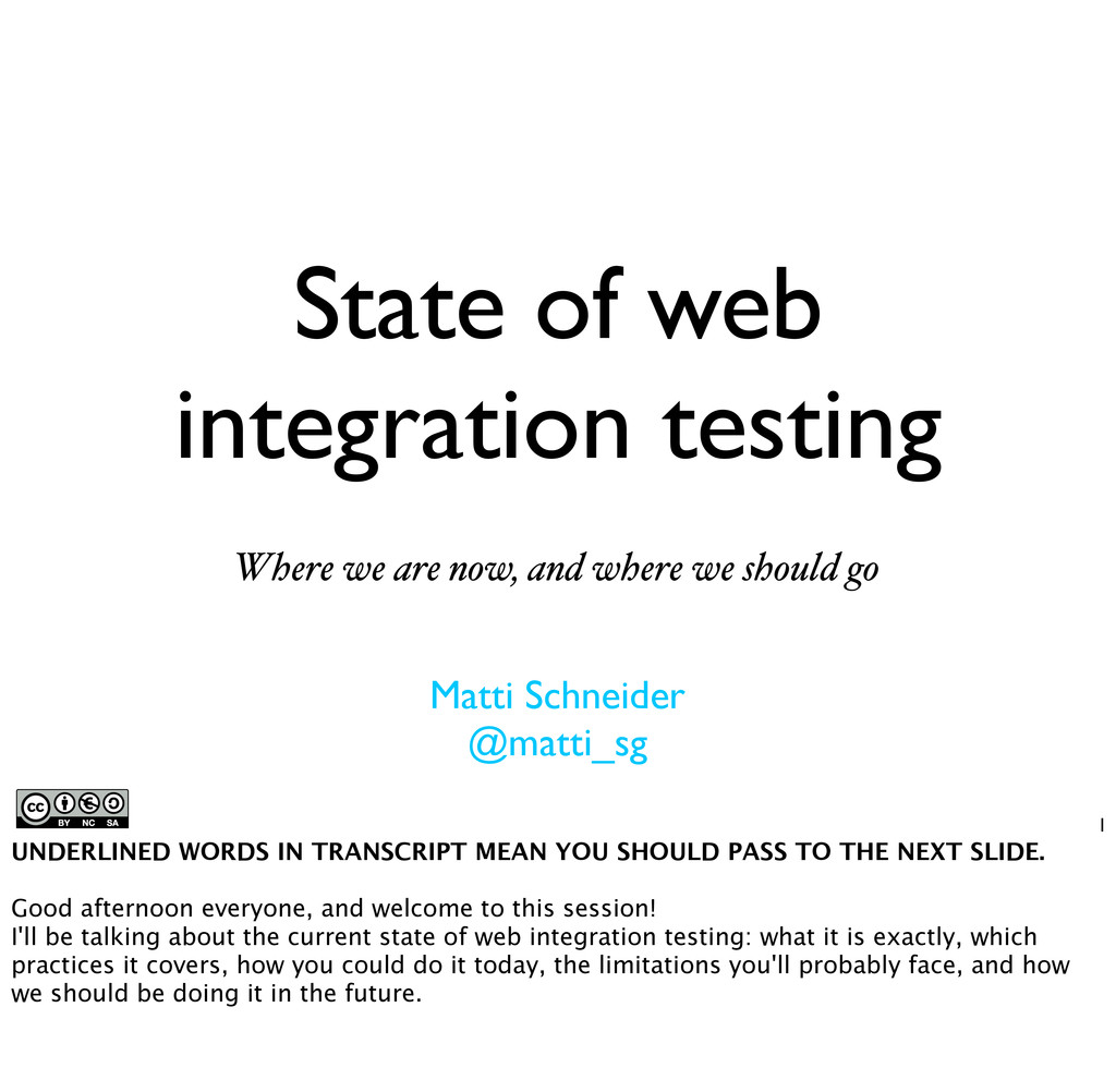 State of web integration testing Where we are n...