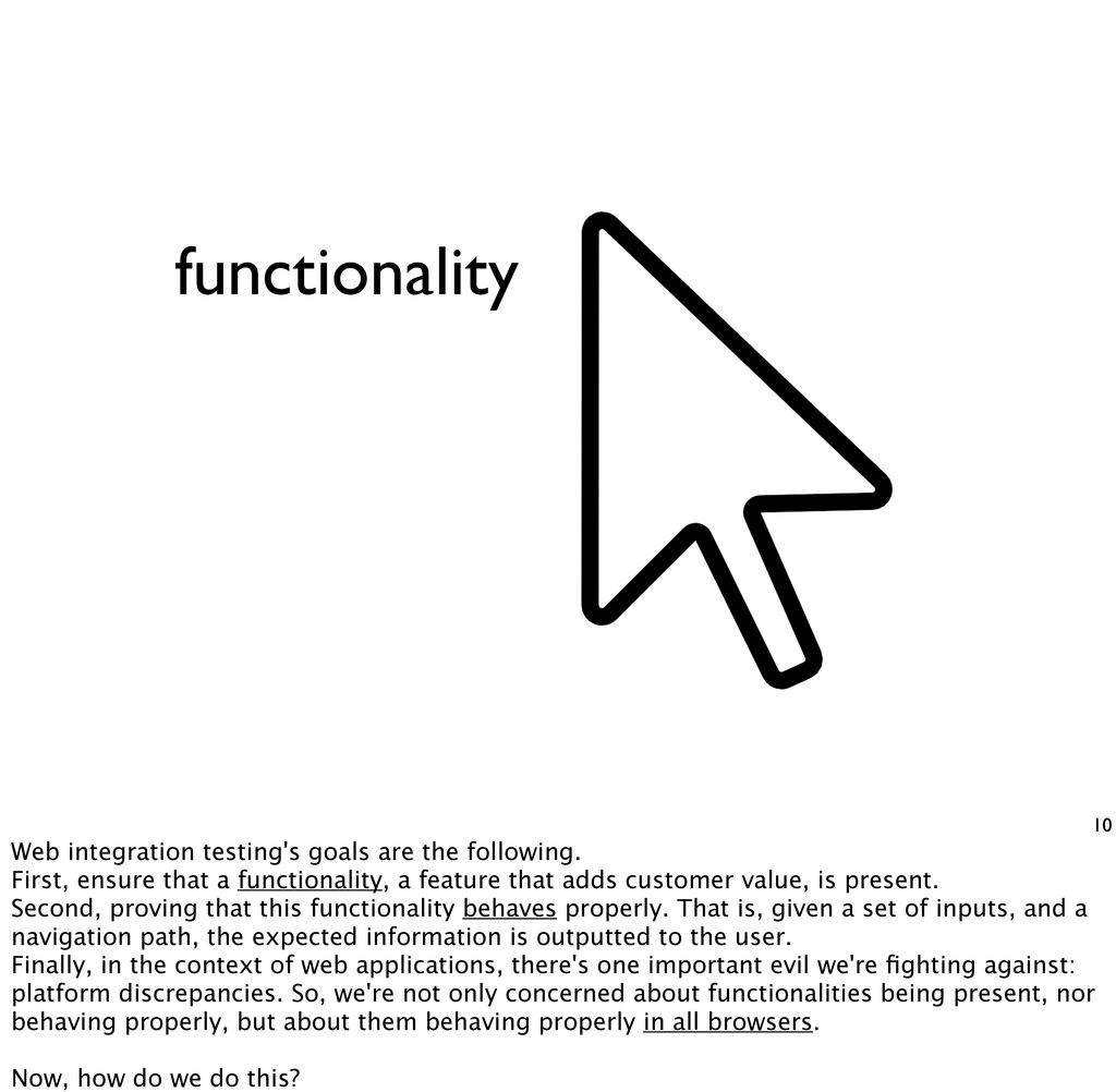 functionality 10 Web integration testing's goal...