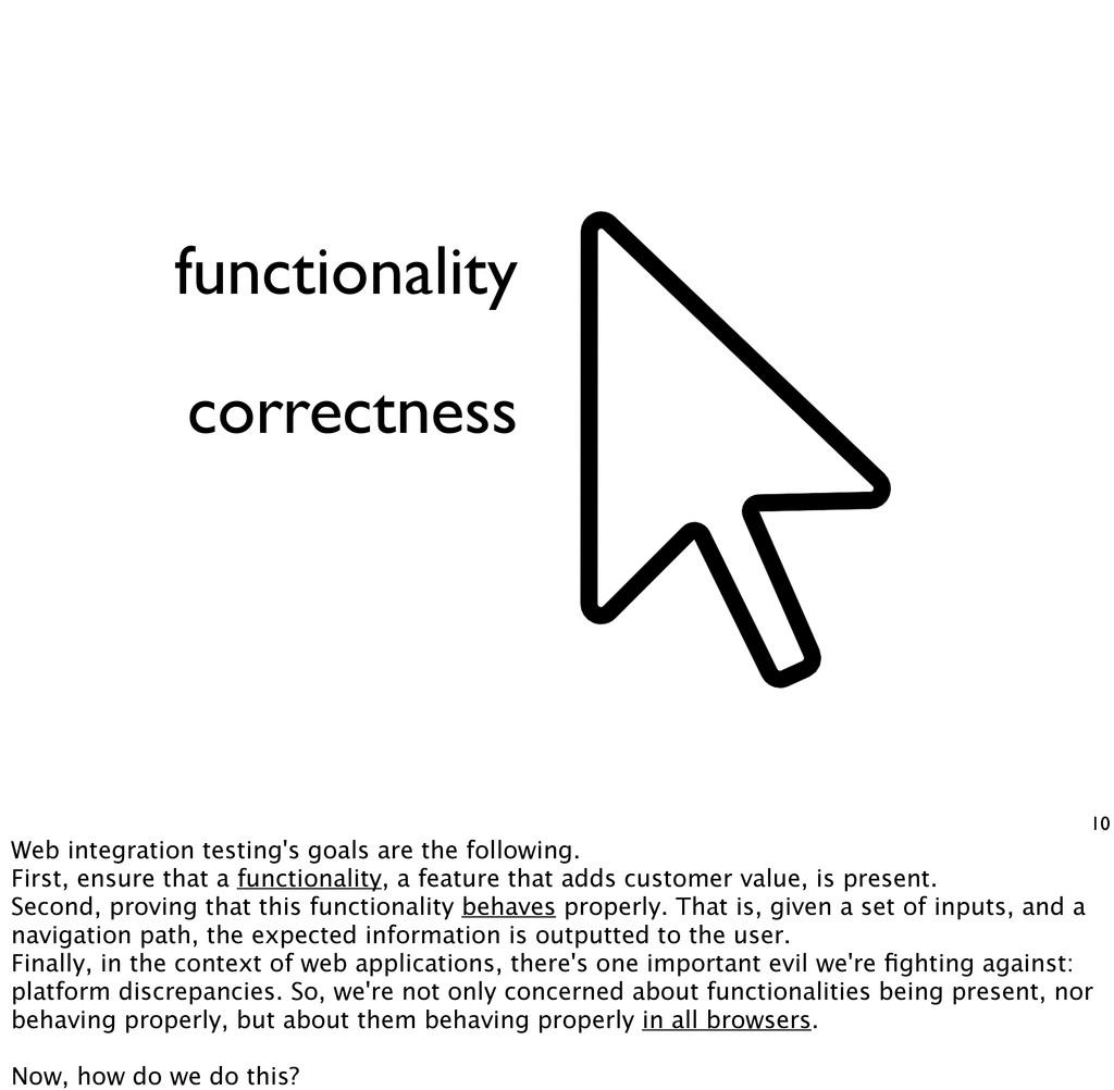 functionality 10 correctness Web integration te...