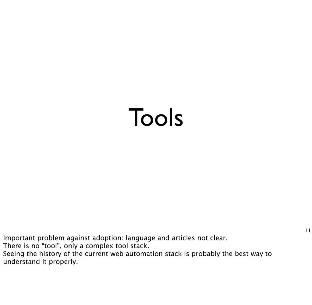 Tools 11 Important problem against adoption: la...