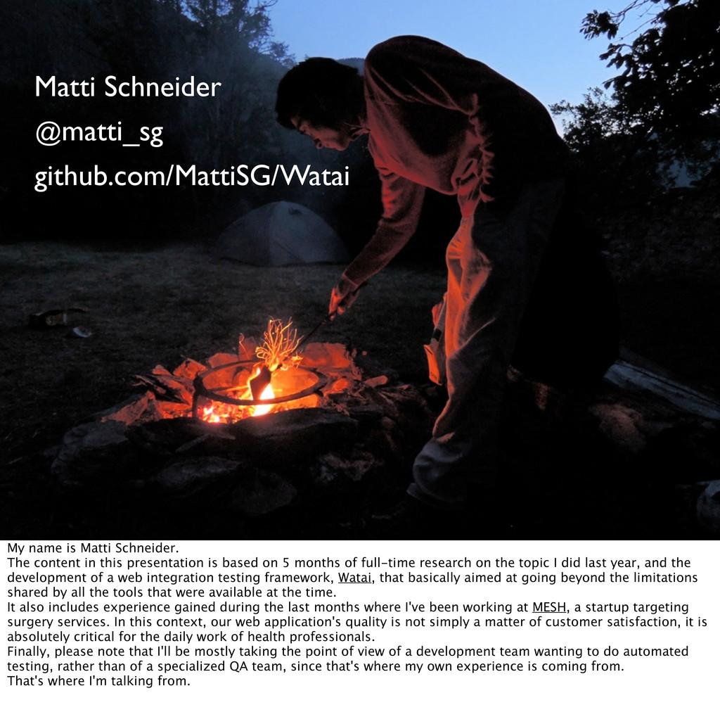 2 Matti Schneider github.com/MattiSG/Watai @mat...