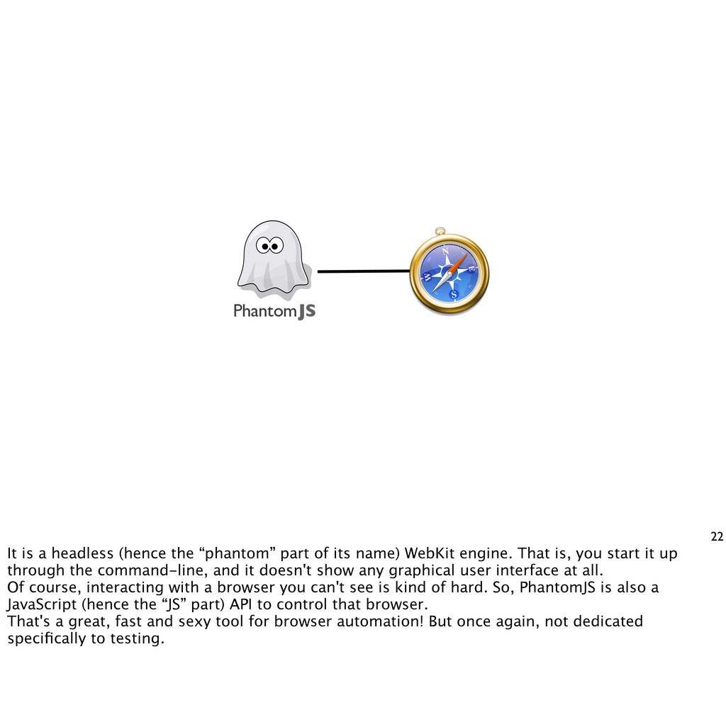 "22 It is a headless (hence the ""phantom"" part o..."