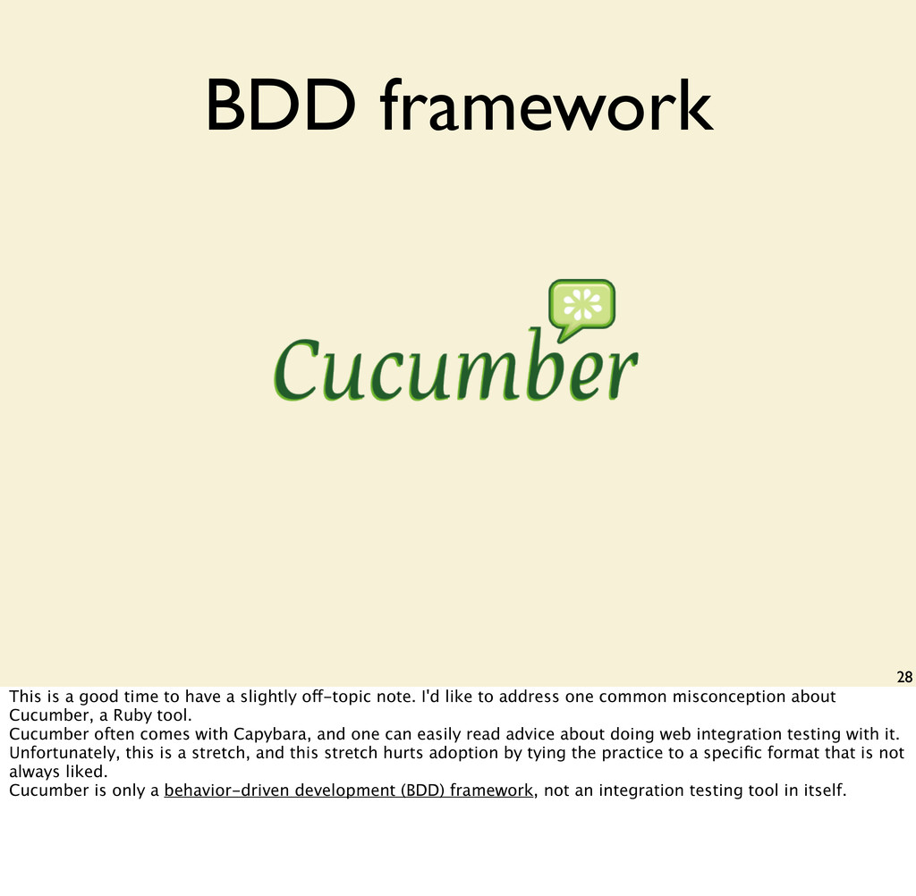 28 BDD framework This is a good time to have a ...