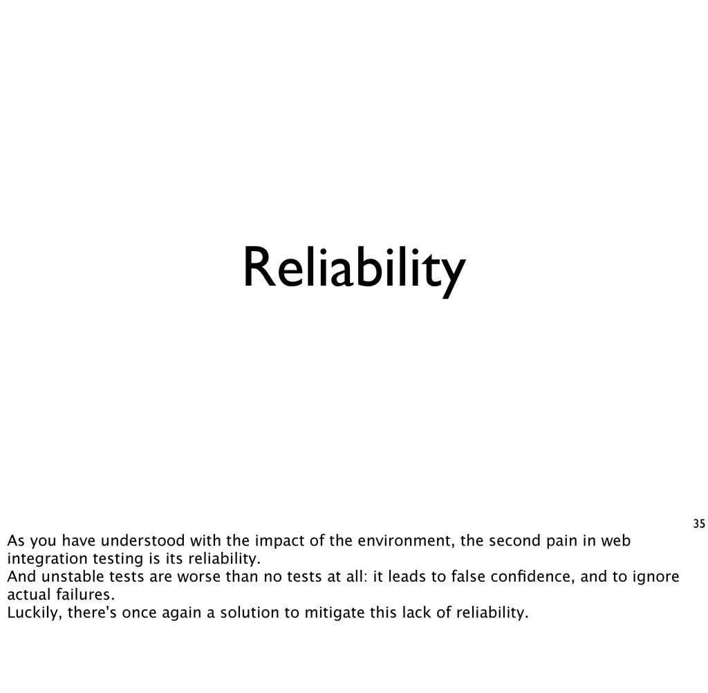 35 Reliability As you have understood with the ...