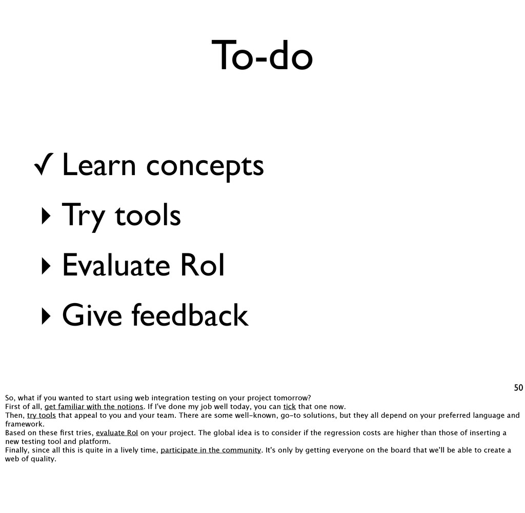 To-do 50 Learn concepts ‣ Try tools ‣ Evaluate ...