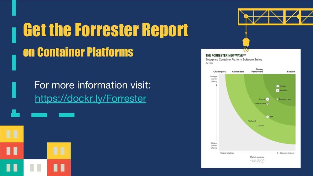 https://dockr.ly/Forrester Get the Forrester Re...