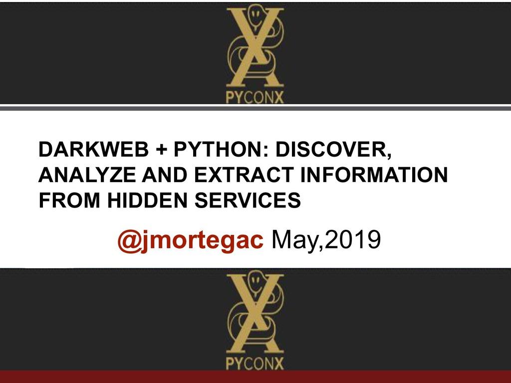 www.sti-innsbruck.at @jmortegac May,2019 DARKWE...