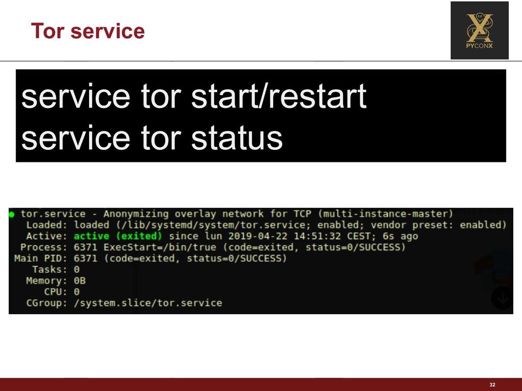Tor service 32 service tor start/restart servic...