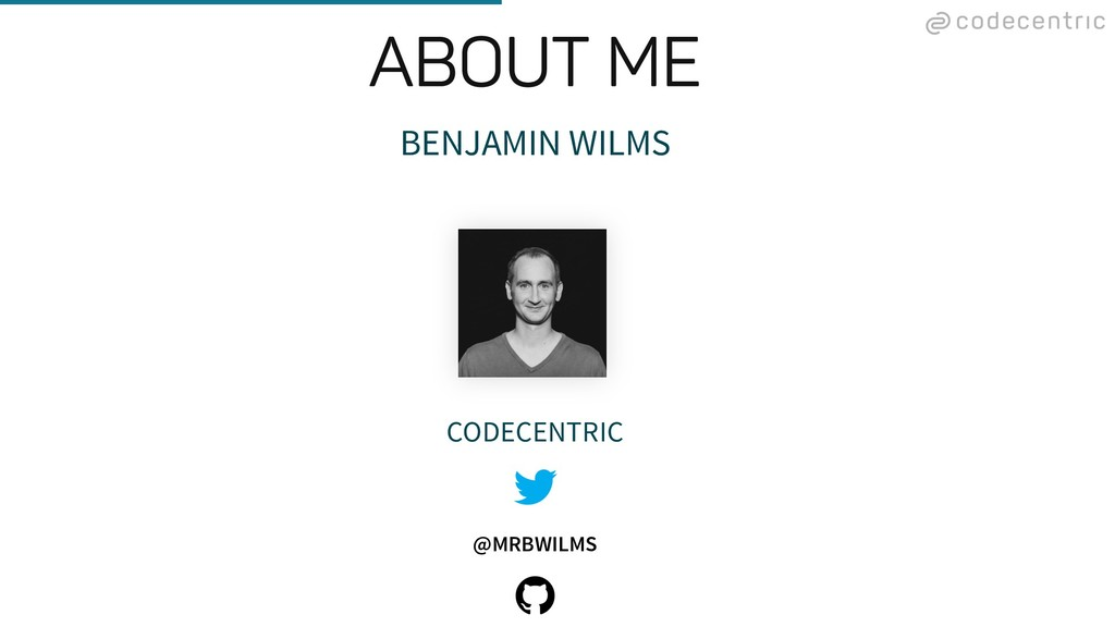 BENJAMIN WILMS CODECENTRIC @MRBWILMS