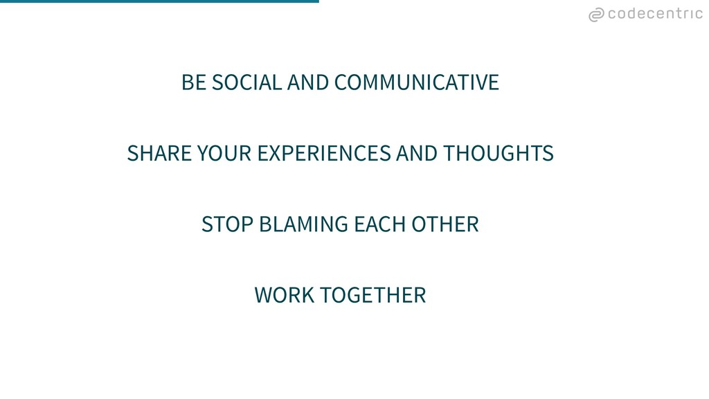 BE SOCIAL AND COMMUNICATIVE SHARE YOUR EXPERIEN...