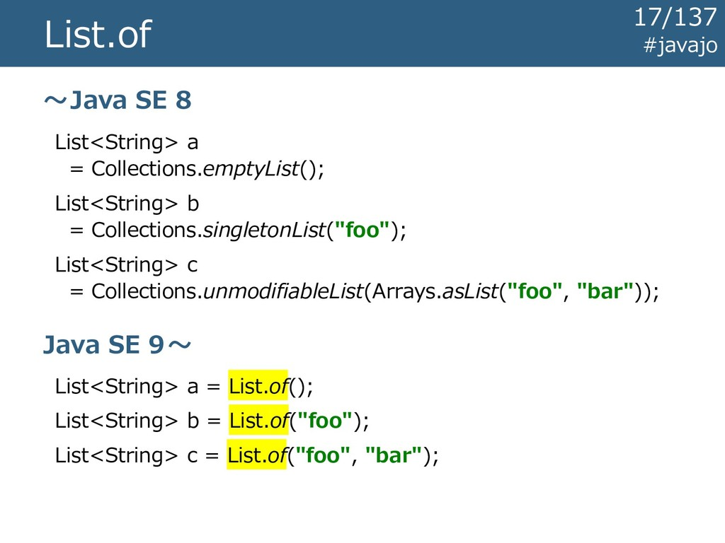List.of List<String> a = Collections.emptyList(...