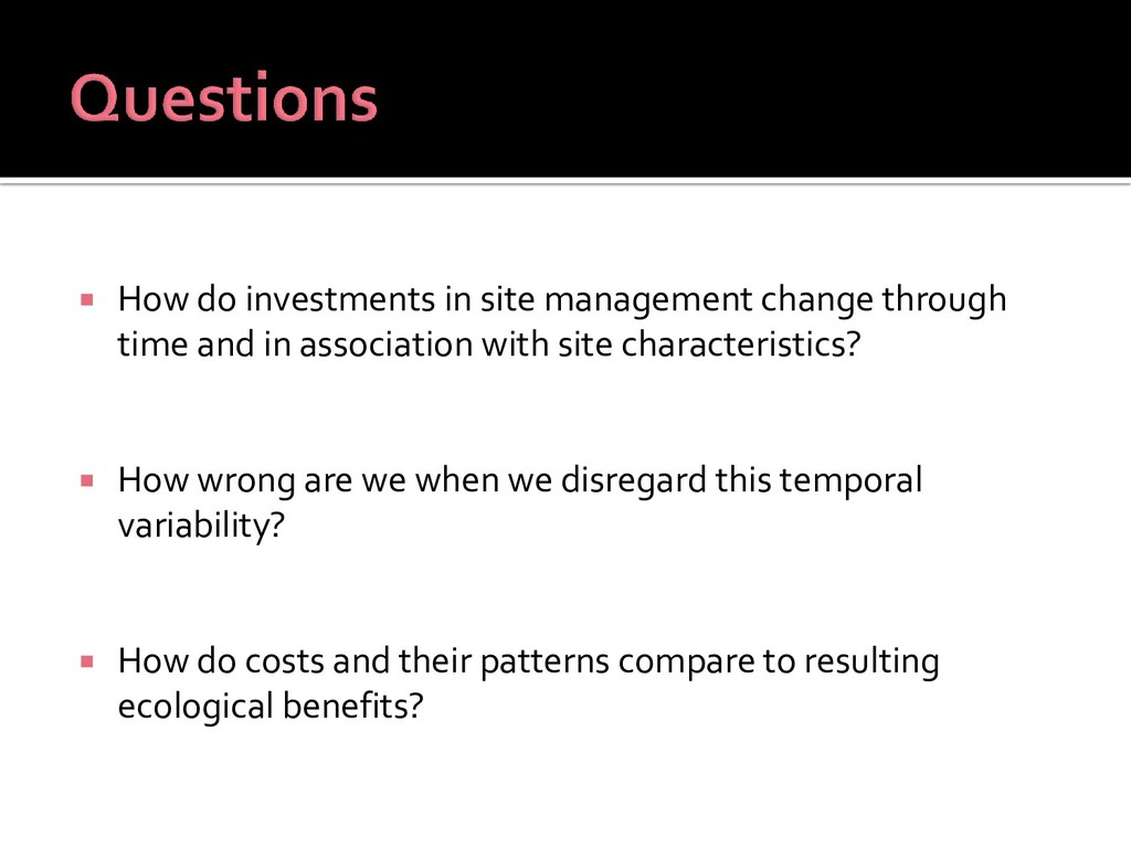  How do investments in site management change ...