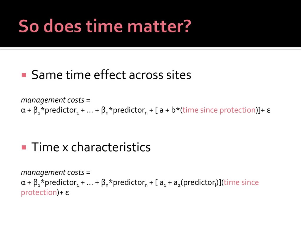  Same time effect across sites management cost...