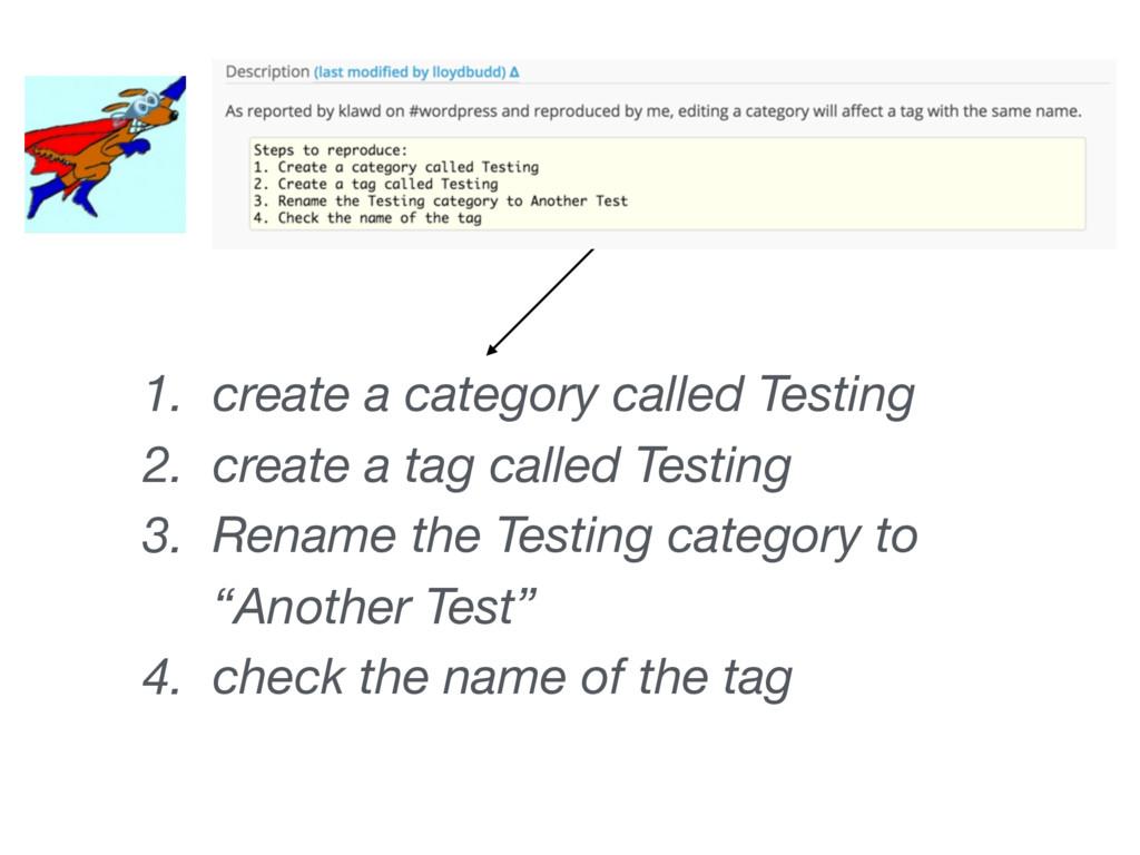 1. create a category called Testing 2. create a...