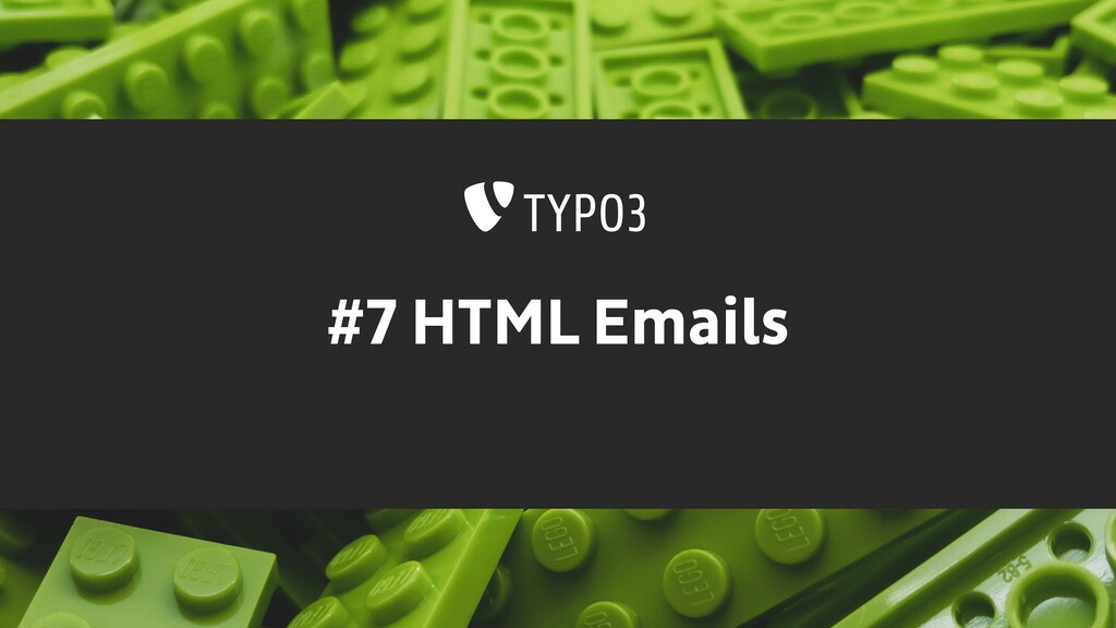 #7 HTML Emails