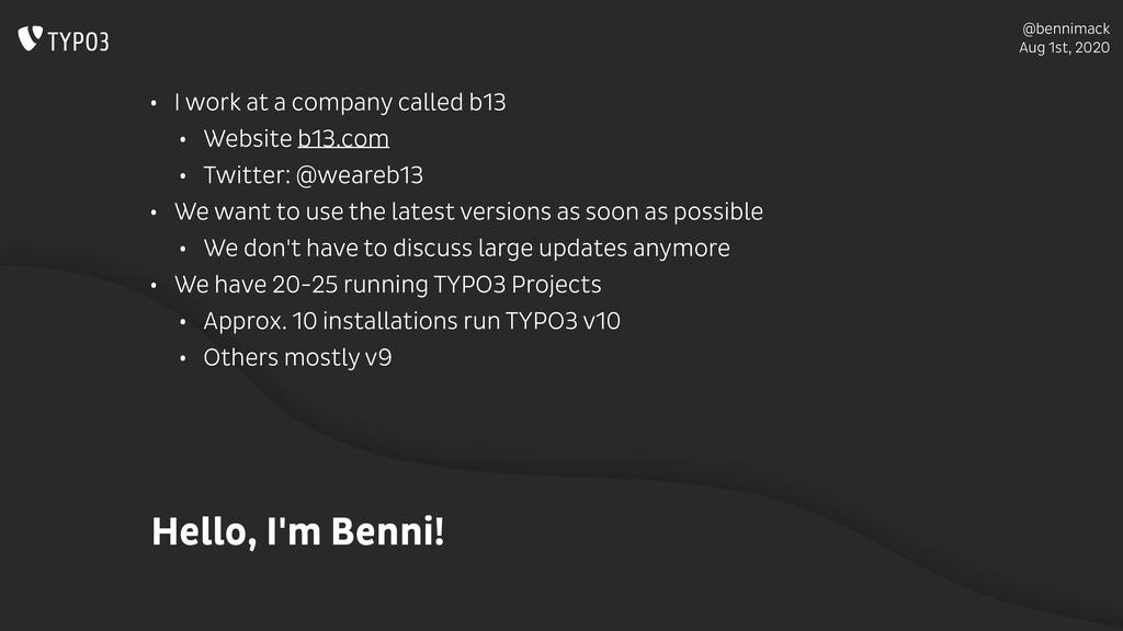 @bennimack Aug 1st, 2020 Hello, I'm Benni! • I ...
