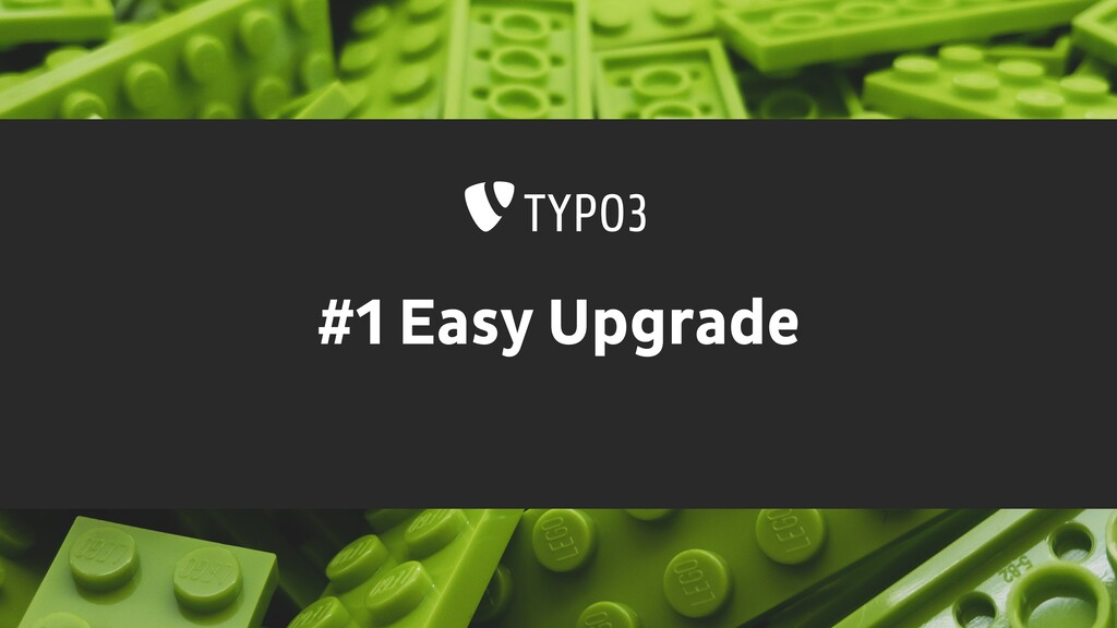 #1 Easy Upgrade