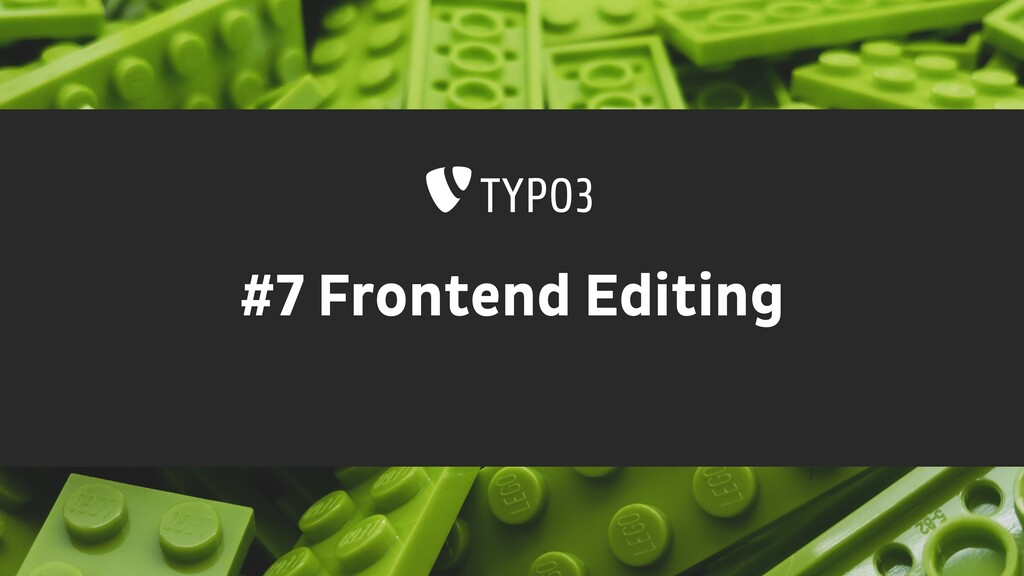 #7 Frontend Editing