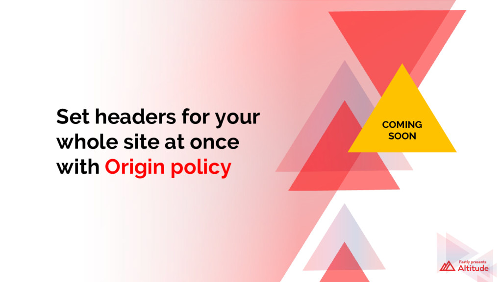 Set headers for your whole site at once with Or...
