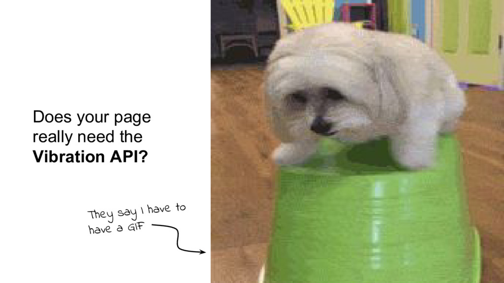 Does your page really need the Vibration API? T...