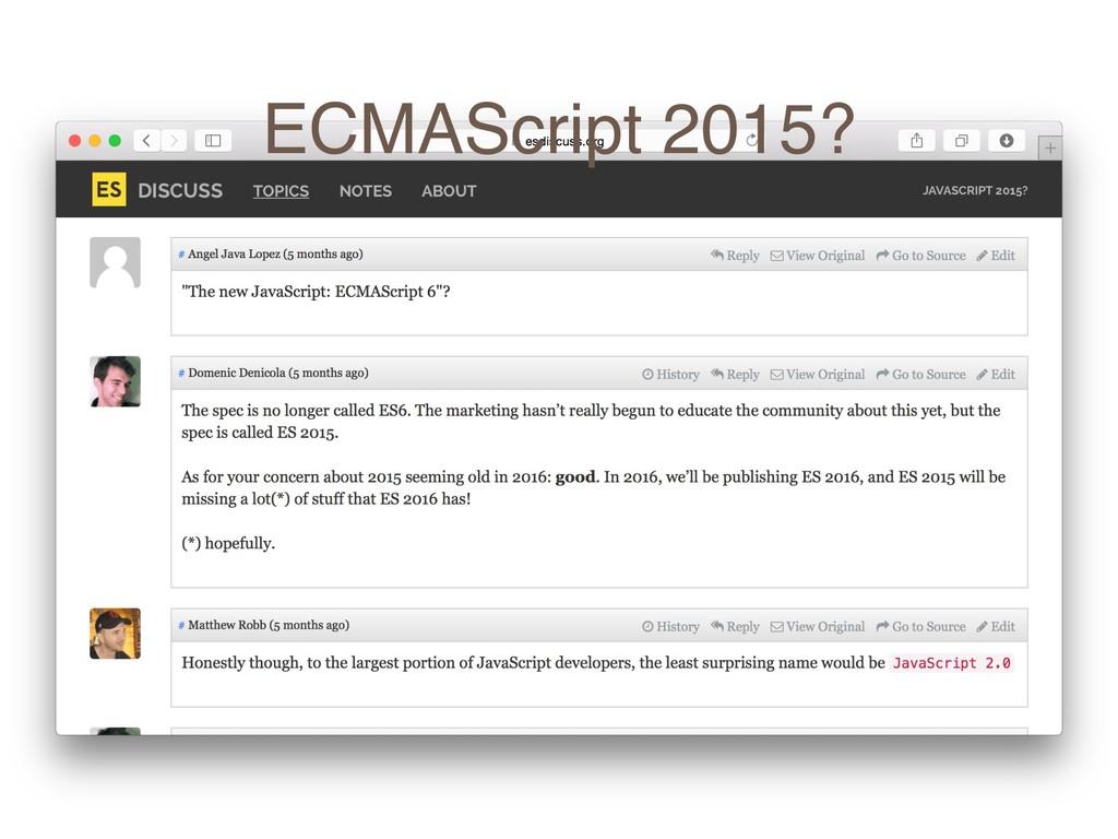 ECMAScript 2015?