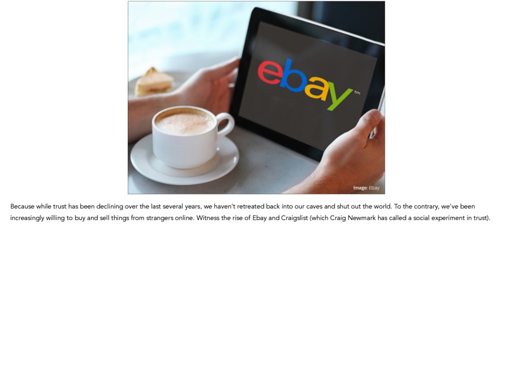Image: Ebay Because while trust has been declin...