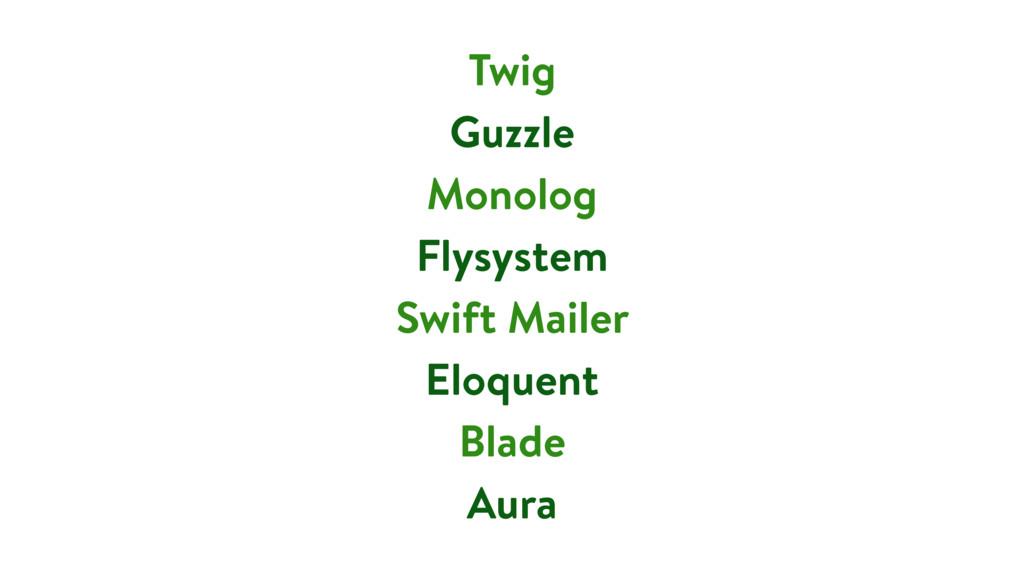 Twig Guzzle Monolog Flysystem Swift Mailer Eloq...