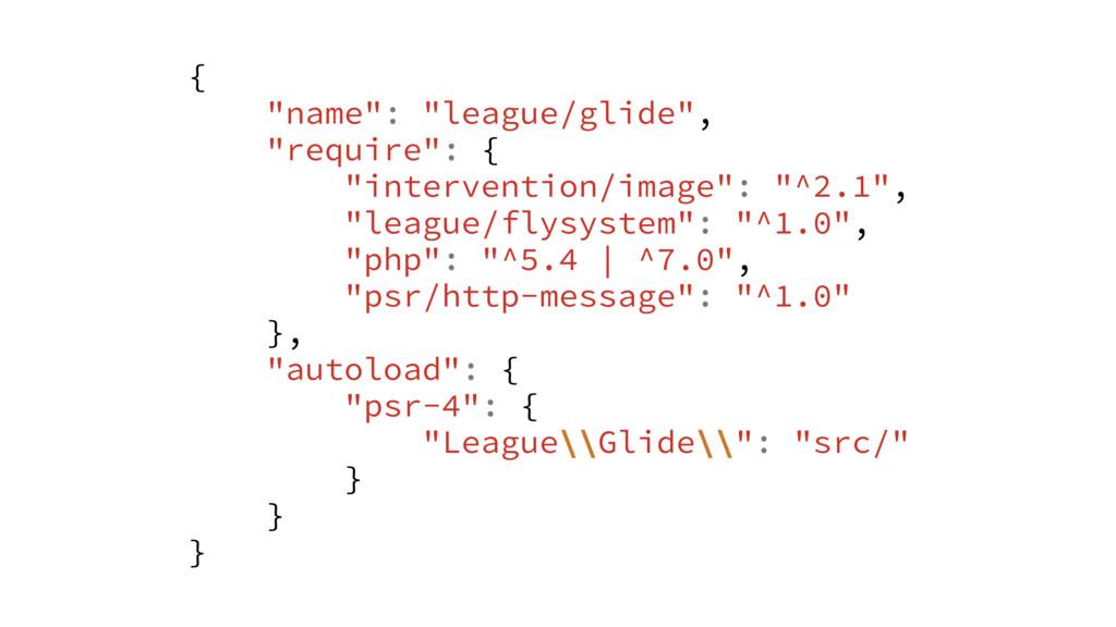 "{ ""name"": ""league/glide"", ""require"": { ""interve..."