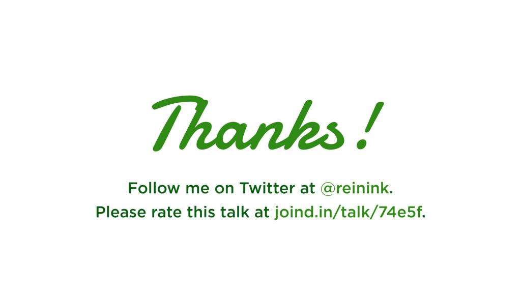 Thanks! Follow me on Twitter at @reinink. Pleas...