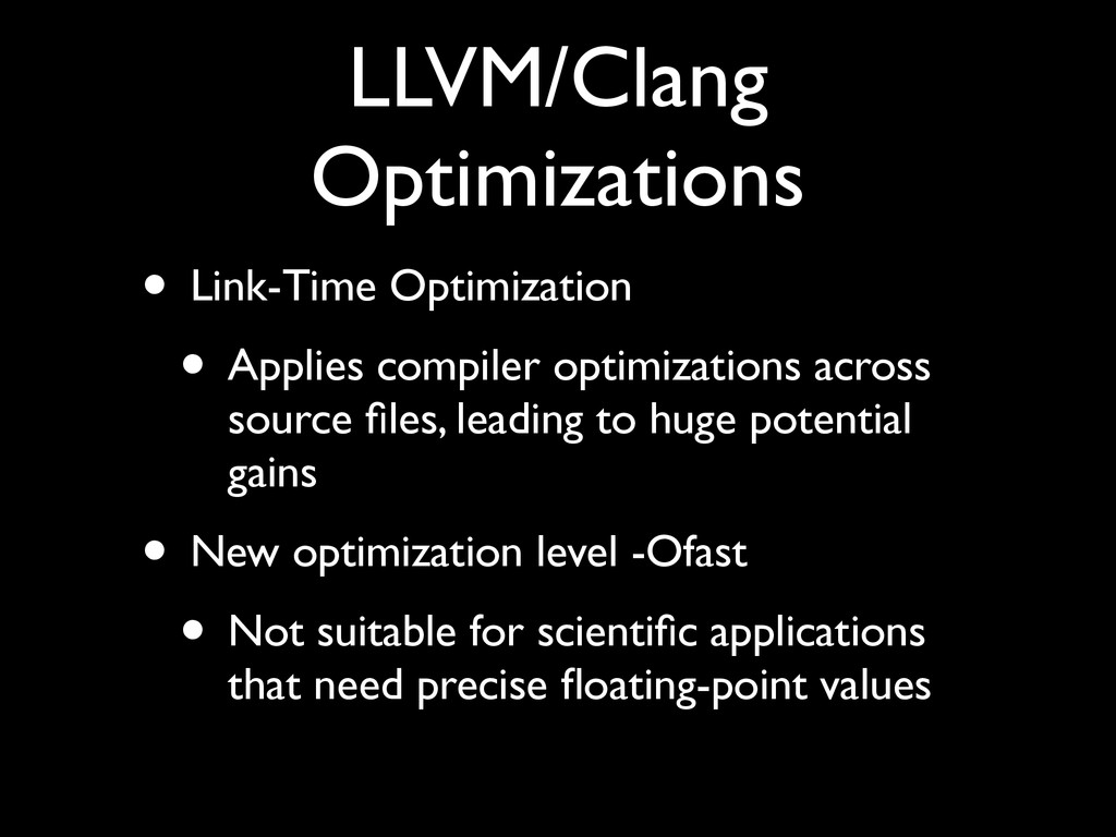 LLVM/Clang Optimizations • Link-Time Optimizati...