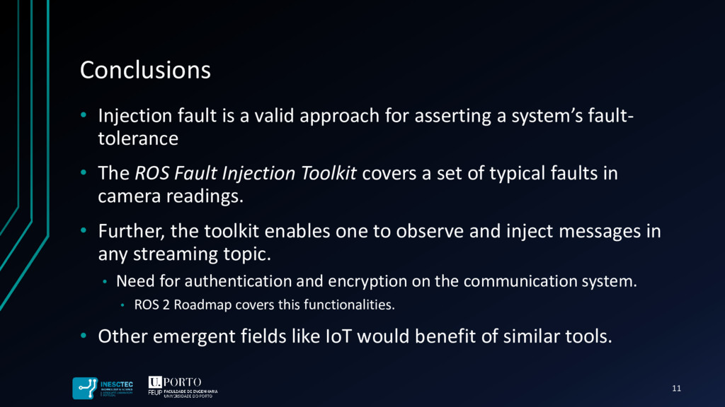 Conclusions • Injection fault is a valid approa...