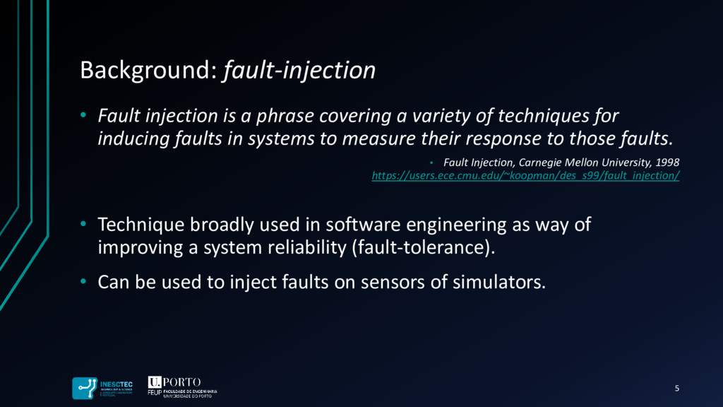 Background: fault-injection • Fault injection i...