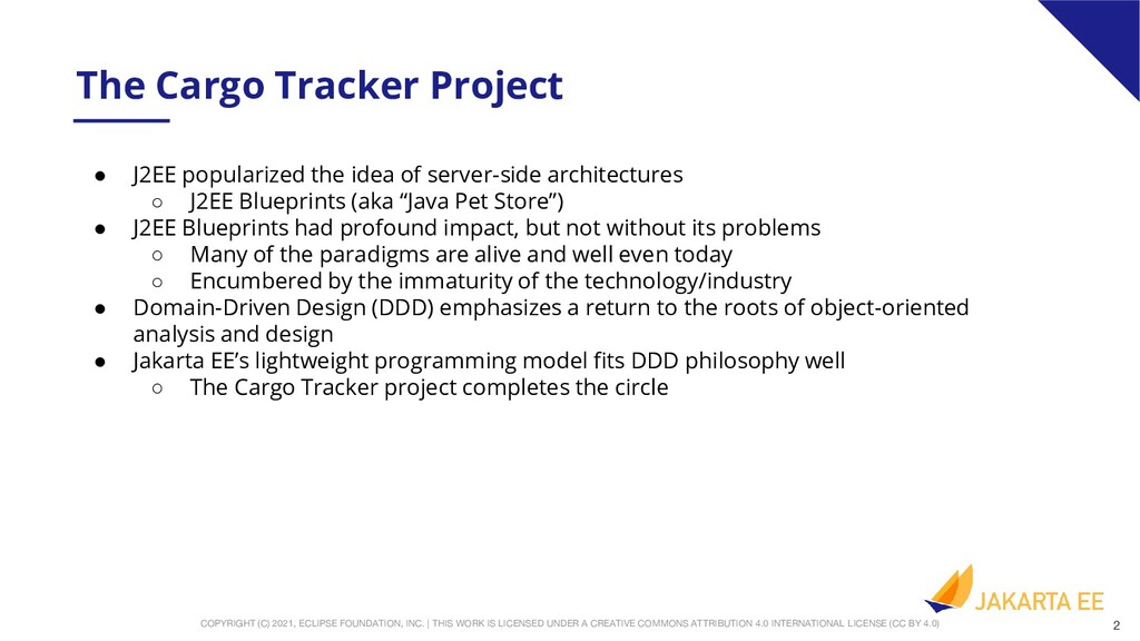 The Cargo Tracker Project • J2EE popularized th...