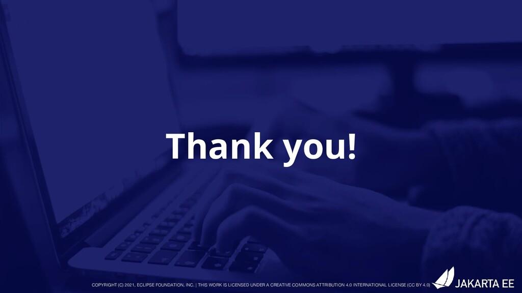 Thank you! COPYRIGHT (C) 2021, ECLIPSE FOUNDATI...