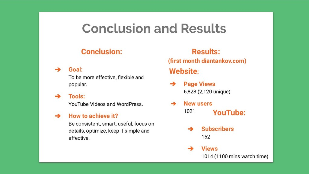 Conclusion and Results ➔ Goal: To be more effec...
