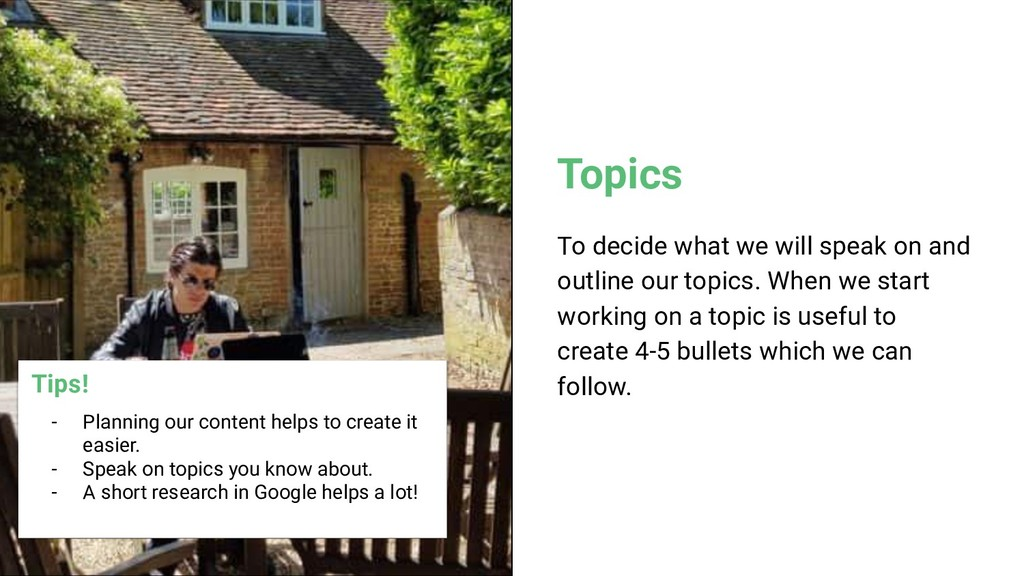 Topics To decide what we will speak on and outl...