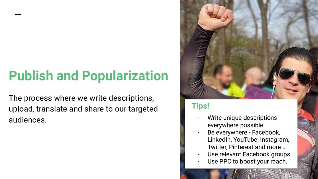 Publish and Popularization The process where we...