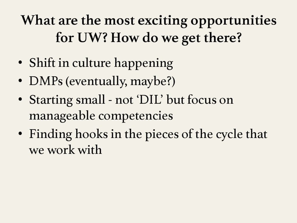 What are the most exciting opportunities for UW...