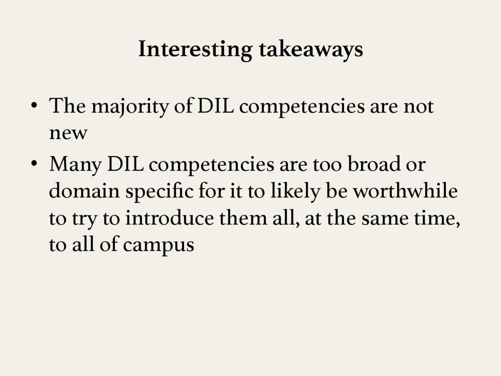Interesting takeaways • The majority of DIL c...
